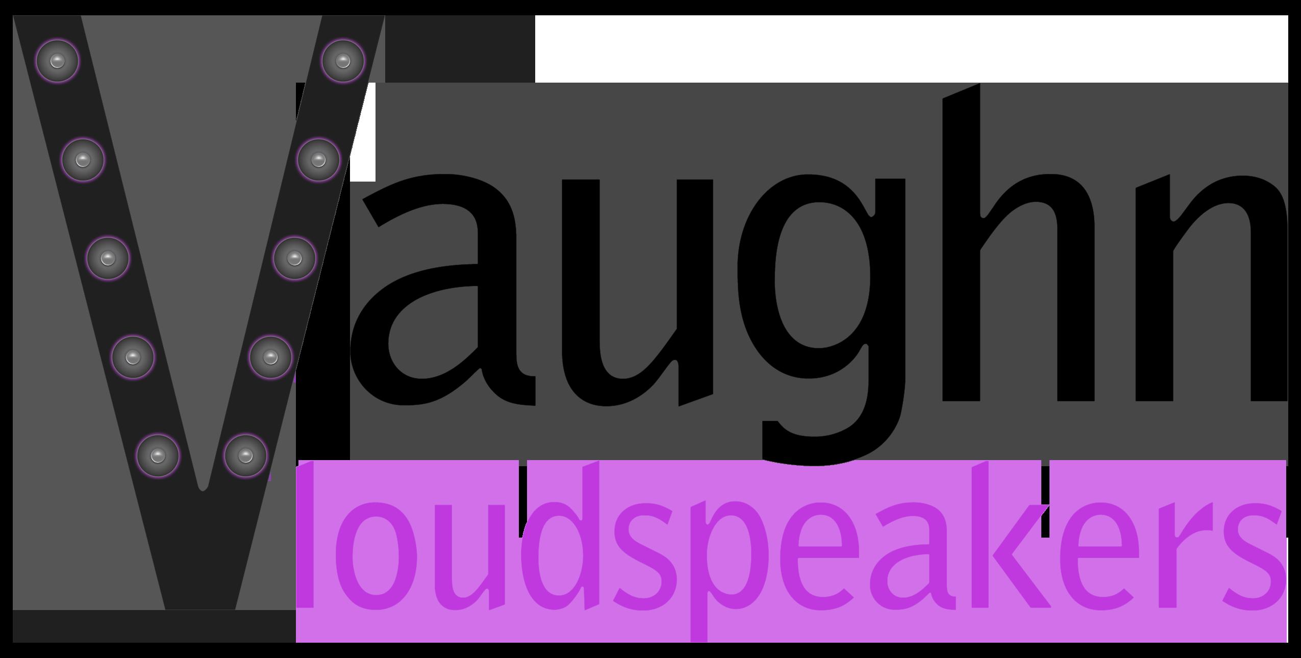 Vaughn Loudspeaker
